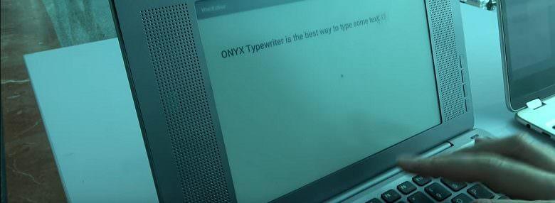 Onyx Boox Typewriter – печатная машинка XXI века